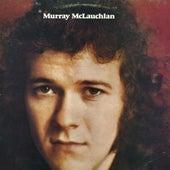Murray McLauchlan by Murray McLauchlan
