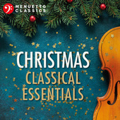 Christmas Classical Essentials by Various Artists