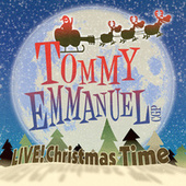 Live! Christmas Time (Live) by Tommy Emmanuel