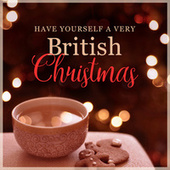Have Yourself a Very British Christmas by Various Artists