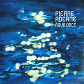 Água Doce de Pierre Aderne