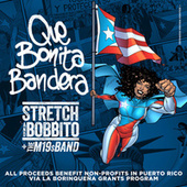 Que Bonita Bandera by Stretch and Bobbito