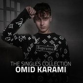The Singles Collection by Omid Karami