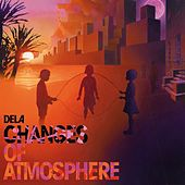 Changes Of Atmosphere by Dela