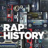 Rap History by Various Artists
