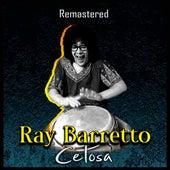 Celosa (Remastered) de Ray Barretto