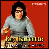 Dame Tu Cariño (Remastered) de Ray Barretto