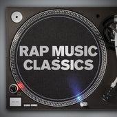Rap Music Classics de Various Artists