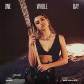 One Whole Day (feat. Wiz Khalifa) by Dixie D'Amelio