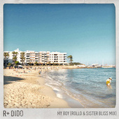 My Boy (Rollo & Sister Bliss Mix) de Rplus