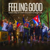 Feeling Good (feat. Snow Tha Product & CNG) de Natanael Cano