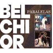 Paralelas by Belchior