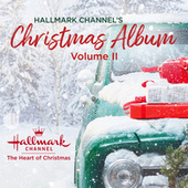 Hallmark Channel's Christmas Album, Vol. II by Various Artists