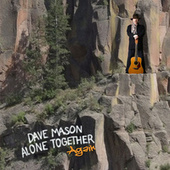 Alone Together Again by Dave Mason