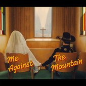 Me Against the Mountain von Ian Munsick