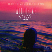 All of Me (Tep No Remix) by Teddy Beats