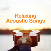 Relaxing Acoustic Songs von Various Artists