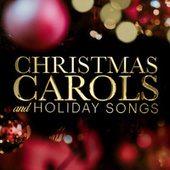 Christmas Carols and Holiday Songs von Various Artists