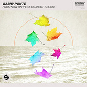 From Now On (feat. Charlott Boss) von Gabry Ponte