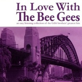 In Love With The Bee Gees by Various Artists