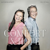 Songs of Comfort and Hope by Yo-Yo Ma