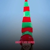 Angry Elves Sounds de Little Anthony Traditional
