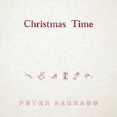 Christmas Time by Peter Serrado