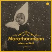 Alles auf Null (Akustik) von Marathonmann