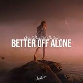 Better off Alone von Alfons