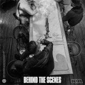 Behind The Scenes by KA