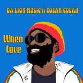 When Love by Da Lion Music