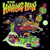The Eternal Struggles of the Howling Man by Rob Zombie