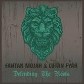 Fantan Mojah & Lutan Fyah Defending The Roots de Fantan Mojah
