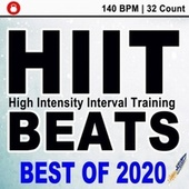Hitt Beats Best of 2020 (140 Bpm - 32 Count Unmixed High Intensity Interval Training Workout Music Ideal for Gym, Jogging, Running, Cycling, Cardio and Fitness) de HIIT Beats