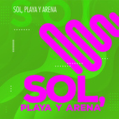 Sol, Playa y Arena von Various Artists
