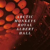 Live at the Royal Albert Hall by Arctic Monkeys