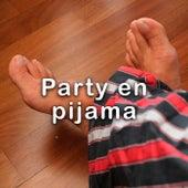 Party en pijama von Various Artists
