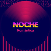 Noche Romántica by Various Artists