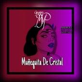 Muñequita De Cristal de Grupo MVP