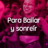 Para Bailar y Sonreír by Various Artists