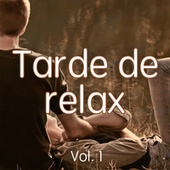 Tarde de relax Vol. 1 de Various Artists
