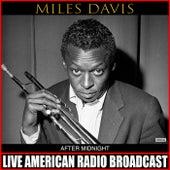 After Midnight (Live) von Miles Davis