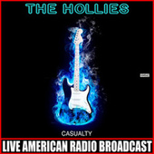 Casualty (Live) de The Hollies