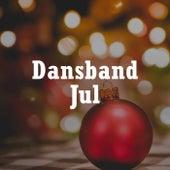 Dansband Jul - Julemusikk fra danseband by Various Artists