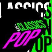 Classics Latin Pop von Various Artists