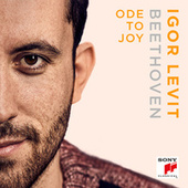Ode to Joy (from Beethoven's Symphony No. 9, Op.125) by Igor Levit