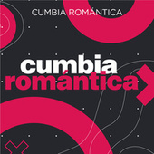 Cumbia romántica by Various Artists