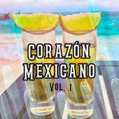 Corazón Mexicano Vol. 1 by Various Artists