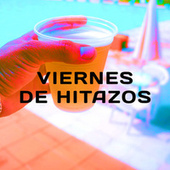 Viernes de Hitazos by Various Artists