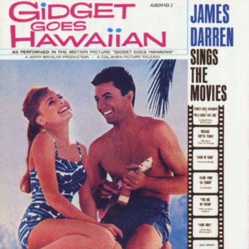 Sings The Movies [Gidget Goes Hawaiian] by James Darren